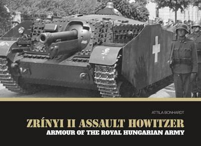 Zrinyi II Assault Howitzer : Armour of the Royal Hungarian Army