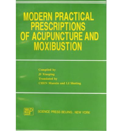 Ebooks download gratuiti portugues Modern Practical Prescriptions of Acupuncture and Moxibustion by Ji Xiaoping 9787030050182 PDF ePub iBook