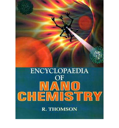 Encyclopaedia of Nano Chemistry