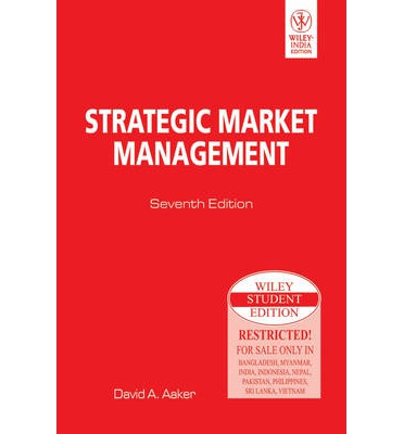aaker strategic market management To download strategic market management-david aaaker-8th-editionpdf, click on the download button download sections are included on energizing the strategic market management-david aaaker-8th-editionpdf and how managemenf-david overcome the barriers that powerful organization silos create to inhibit cooperation and communication.