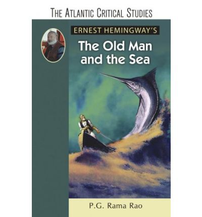 an analysis of change in the old man and the sea by ernest hemingway