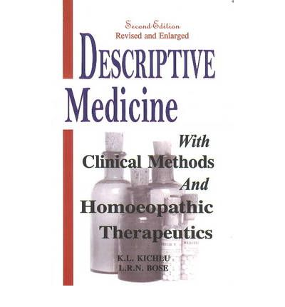 Descriptive Medicine : With Clinical Methods & Homoeopathic Therapeutics