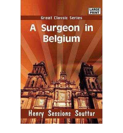Descargar libros en amazon A Surgeon in Belgium by H S Souttar PDF ePub MOBI
