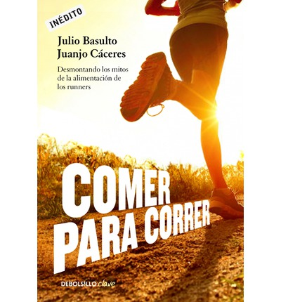Comer y correr / Eat and run