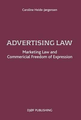 marketing advertising law The growing prevalence in the use and importance of social media and the  internet has resulted in unprecedented challenges to businesses.