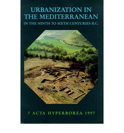 Urbanization in the Mediterranean in the 9th to 6th Centuries BC