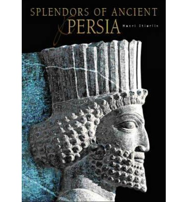 Splendours of Ancient Persia