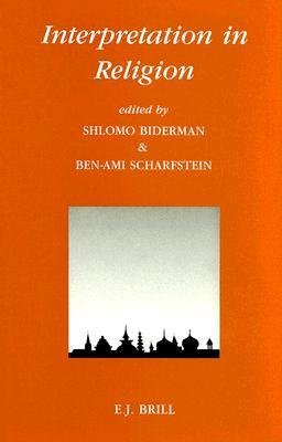 Interpretation in Religion : Conference : Selected Papers