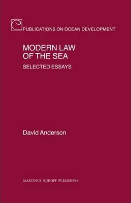 modern law of the sea selected essays The defence of the realm act  where it was used to institute martial law  making the peace public order and public security in modern britain,.