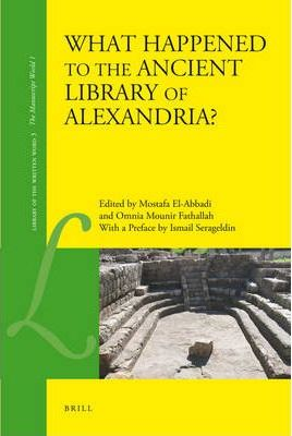 what happened to the library at alexandria
