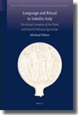 Language and Ritual in Sabellic Italy : The Ritual Complex of the Third and Fourth Tabulae Iguvinae