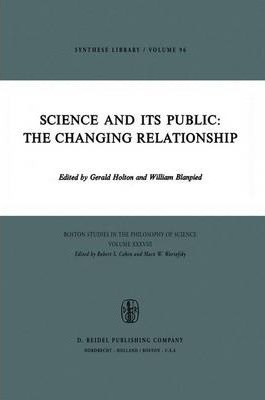 """Download gratuito di ebook per tablet Android Science and Its Public : The Changing Relationship PDB by Gerald Holton, William A. Blanpied""""  9789027706577"""