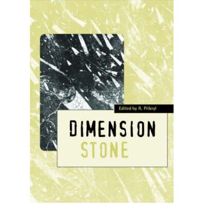 Dimension Stone 2004 - New Perspectives for a Traditional Building Material : Proceedings of the International Conference in Dimension Stone 2004, 14-17 June, Prague, Czech Republic