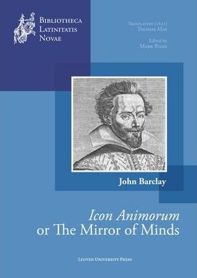 """The Mirror of Minds or John Barclay's """"Icon Animorum"""""""