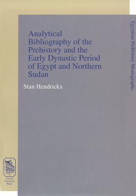 Analytical Bibliography of the Prehistory and the Early Dynastic Period