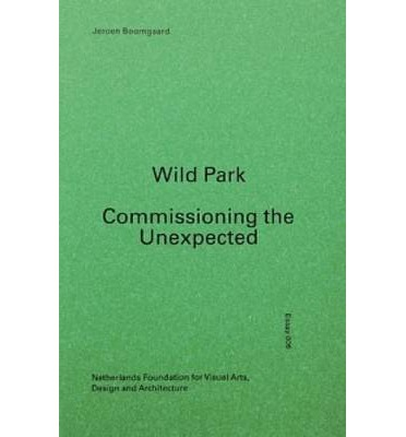 Wild Park - Commissioning the Unexpected
