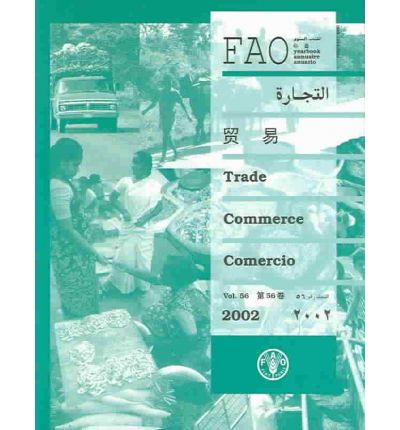 FAO Yearbook,Trade 2002: v.56 : FAO Statistics Series 178