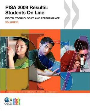 PISA PISA 2009 Results : Students On Line: Digital Technologies and Performance (Volume VI)
