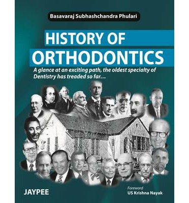 History of braces and orthodontics essay