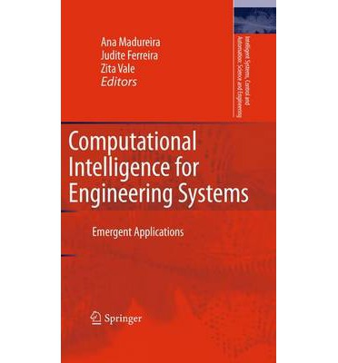 Computational Intelligence for Engineering Systems : Emergent Applications