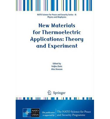 New Materials for Thermoelectric Applications : Theory and Experiment