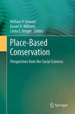 Place-Based Conservation : Perspectives from the Social Sciences