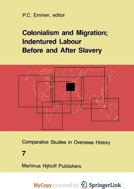 assignment slavery and indentured labourers Post-emancipation caribbean societies and indentured labourers challenges with european control and caribbean essay - post-emancipation caribbean societies.