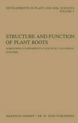 Structure and Function of Plant Roots : Proceedings of the 2nd International Symposium, Held in Bratislava, Czechoslovakia, September 1-5, 1980