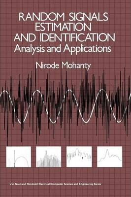 Random Signals Estimation and Identification : Analysis and Applications