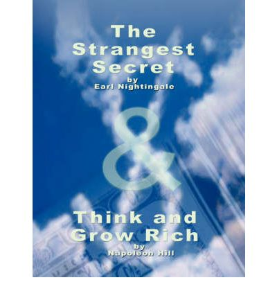 The Strangest Secret by Earl Nightingale & Think and Grow Rich by Napoleon Hill