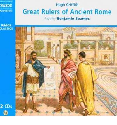 Great Rulers of Ancient Rome