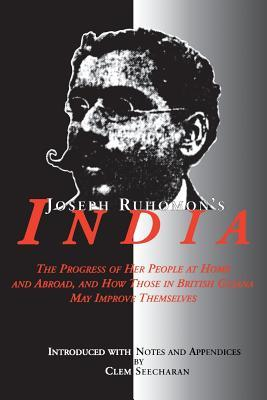 Ebooks kostenlos downloaden kindle Joseph Ruhomons India : The Progress of Her People at Home and Abroad, and How Those in British Guiana May Improve Themselves by - 9766400954 (Deutsche Literatur) PDF RTF DJVU