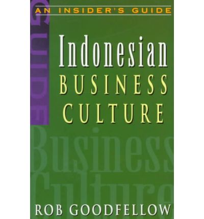 Indonesian Business Culture : Rob Goodfellow : 9789810084202