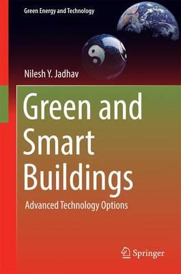 Green and Smart Buildings 2017 : Advanced Technology Options