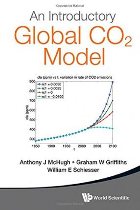 Descargar audiolibros en inglés An Introductory Global CO2 Model by Graham W. Griffiths, William E. Schiesser 9814663034 (Spanish Edition) PDF
