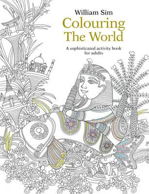 Colouring The World A Sophisticated Activity Book For