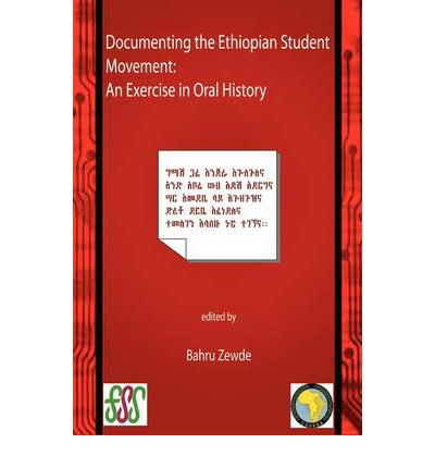 Documenting the Ethiopian Student Movement