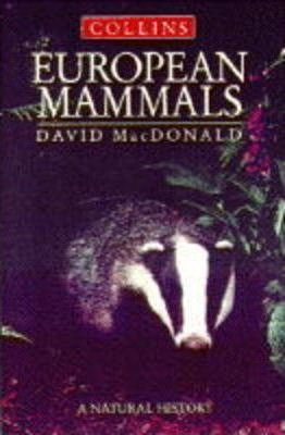 European Mammals  Inside Their Lives, Past and Present