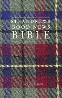 Bible: Good News Bible for Scotland