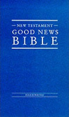 Bible: Good News Bible - New Testament