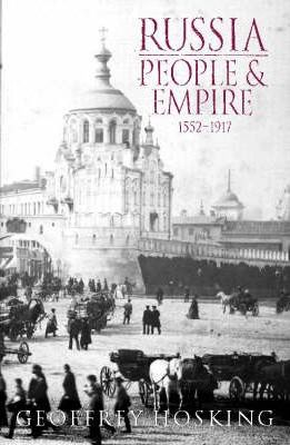 Russia  People and Empire, 1552-1917