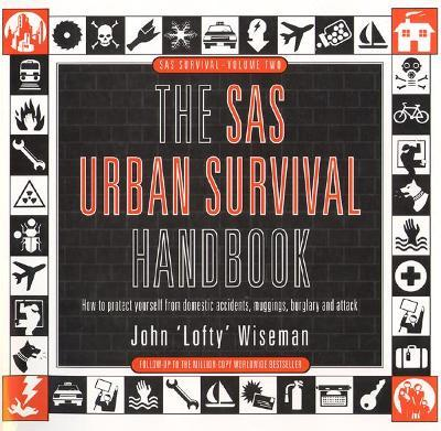 The SAS Urban Survival Handbook