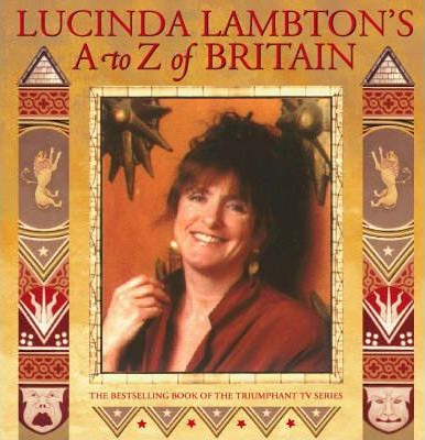 Lucinda Lambton's A to Z of Britain