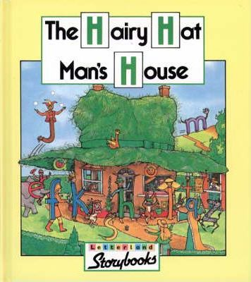 The Hairy Hat Man's House