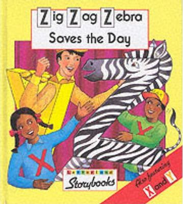Zig Zag Zebra Saves the Day