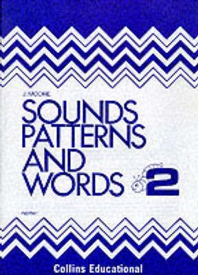 Sounds, Patterns and Words: Bk.2