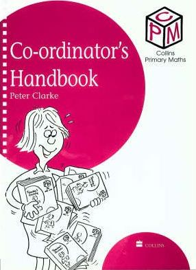Collins Primary Maths: Coordinator's Handbook