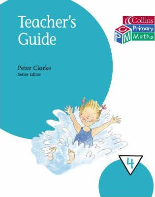 Collins Primary Maths --Teacher's Guide: Year 4