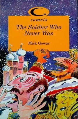Comets: the Soldier Who Never Was