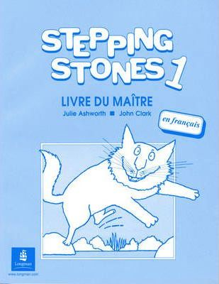 Stepping Stones 1 Teachers Book French Level 1 Teachers Book French